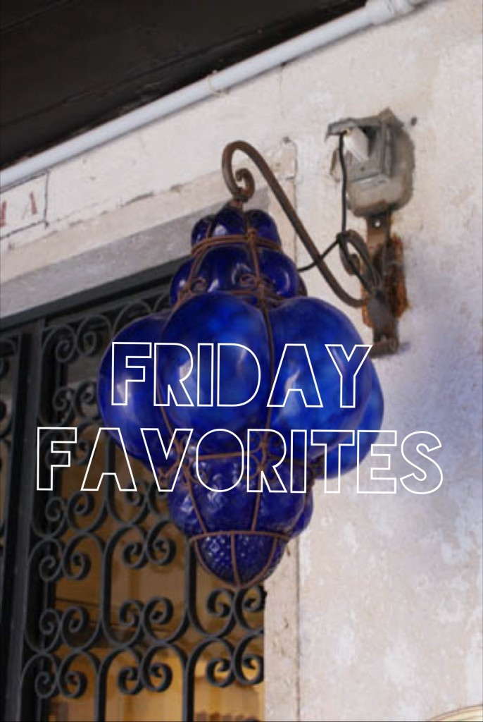Friday Favorites - Travel Tips, Articles and Destinations