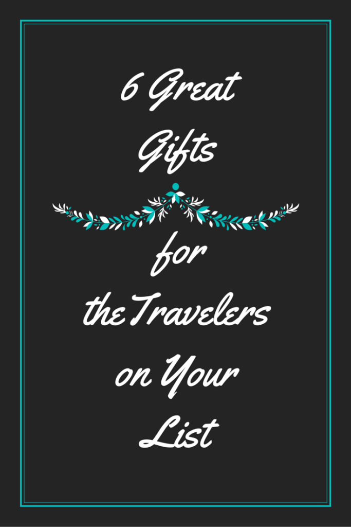 Gifts for Travelers