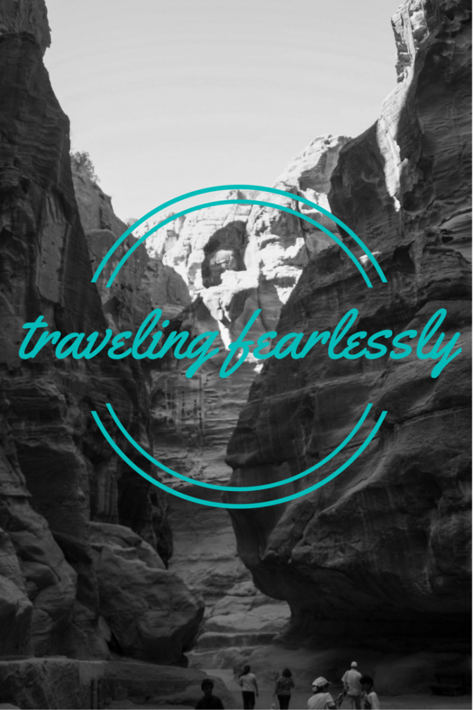Traveling Fearlessly, Solo Travel