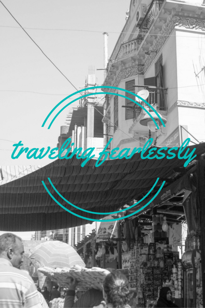 The Year of Traveling Fearlessly