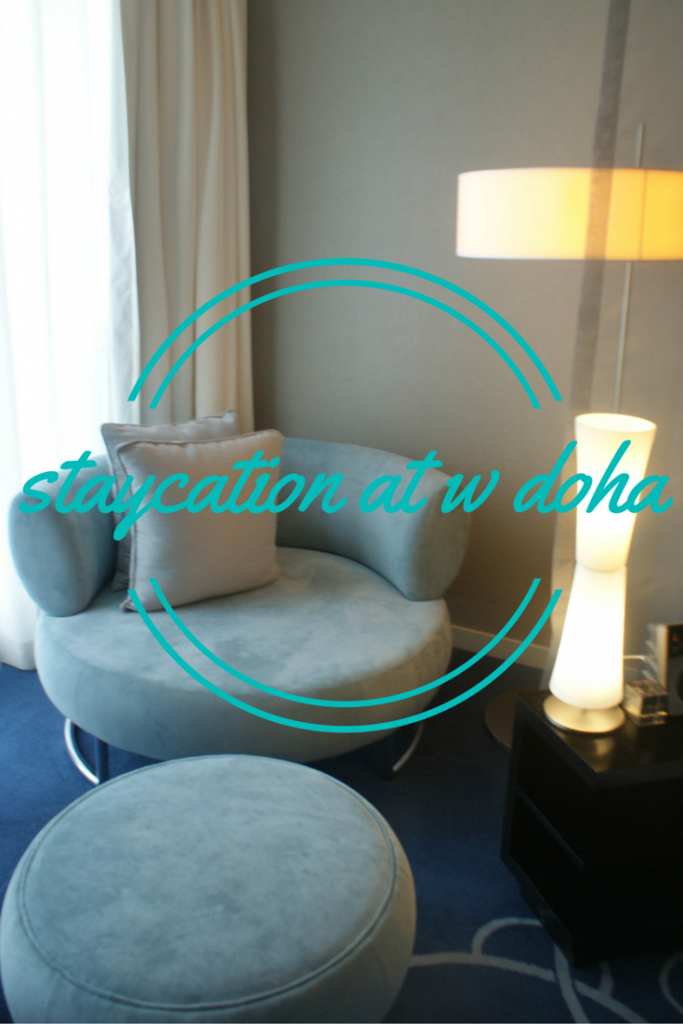 Staycation at the W Doha