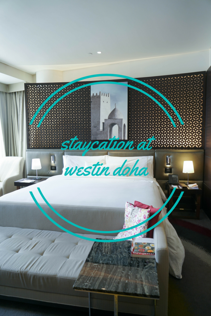 Staycation at the Westin Doha