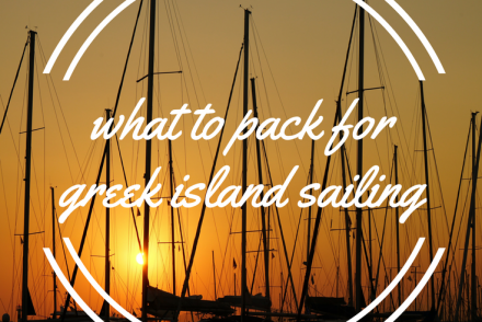 What to Pack for a Greek Island Sailing Trip