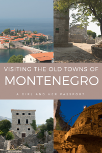 Visiting the Old Towns of Montenegro