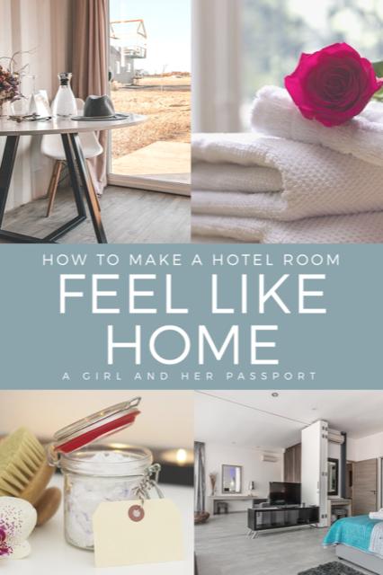 How to Make a Hotel Room Feel Like Home