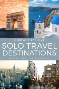 First Time Solo Travel Destinations
